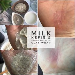 A Milk Kefir Clay Wrap using Sodium Bentonite Clay